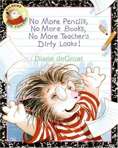 No More Pencils, No More Books, No More Teacher's ...