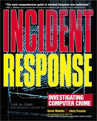 Incident Response by Chris Prosise