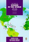 The State of Women in the World Atlas (Penguin Reference)