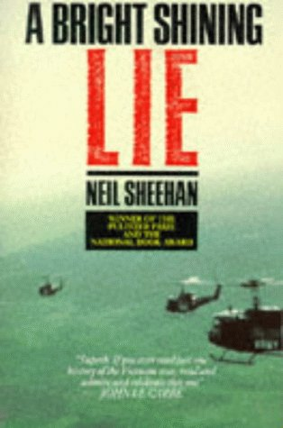 a reading report on a bright shining lie john paul vann and america in vietnam by neil sheehan