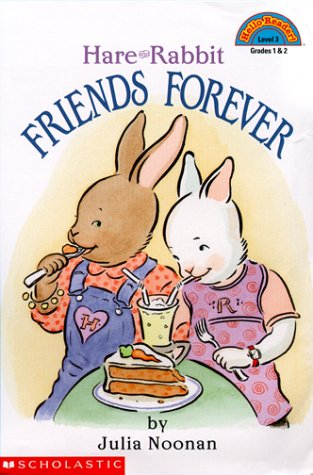 Hare and Rabbit: Friends Forever (Hello Reader! Level 3, Grades 1 & 2)