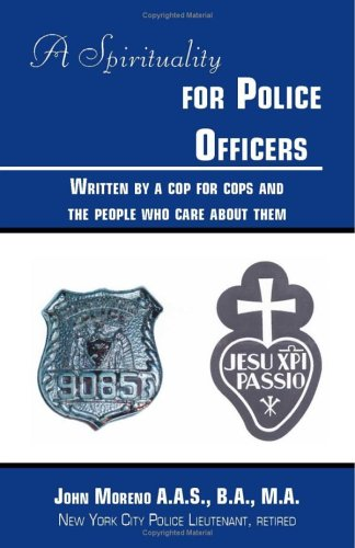 A Spirituality For Police Officers