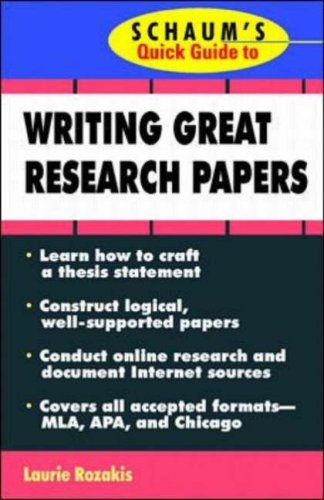 Schaumu0027s Quick Guide To Writing Great Research Papers