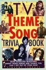 TV Theme Song Trivia Book