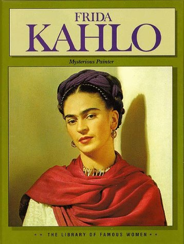 Library of Famous Women: Frida Kahlo