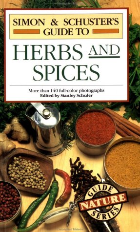 Simon & Schuster's Guide To Herbs And Spices
