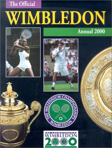 Wimbledon: The Championships Official Annual 2000