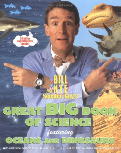 Great Big Book of Science: Featuring Oceans and Dinosaurs
