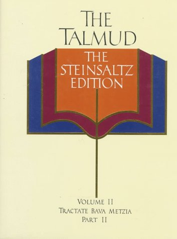 The Talmud Vol. 2: The Steinsaltz Edition : Bava Metzia Part 2