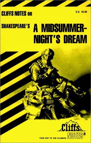 Cliffs Notes on Shakespeare's A Midsummer Night's Dream (Cliffs Notes)
