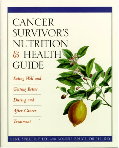 Cancer Survivor's Nutrition and Health Guide