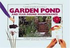 A Practical Guide To Creating A Garden Pond And Year Round Maintenance (Pondmaster (Interpet Publishing))
