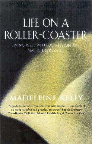 Life On A Roller Coaster by Madeleine Kelly