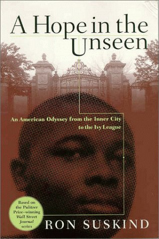 A Hope In The Unseen An American Odyssey From The Inner City To The