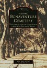 Historic Bonaventure Cemetery: Photographs from the Collection of the Georgia Historical Society (Images of America: Georgia)