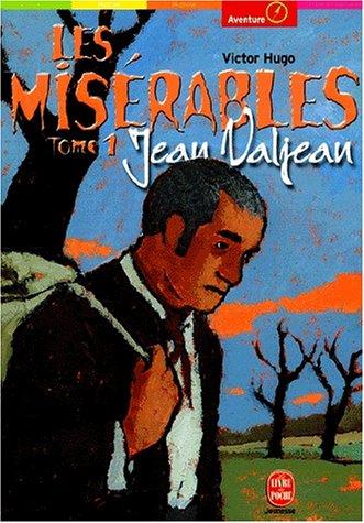 Les Misérables, tome 1 : Jean Valjean