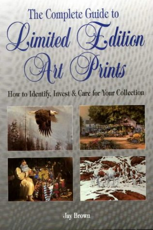 The Complete Guide To Limited Edition Art Prints: How To Identify, Invest & Care For Your Collection