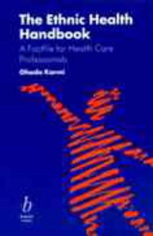 Ethnic Health Handbook a Factfile