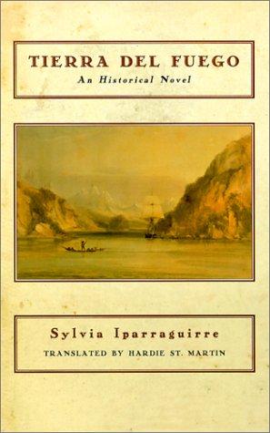 Tierra del Fuego by Sylvia Iparraguirre