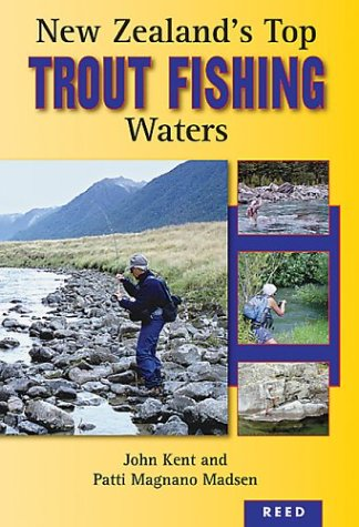 New Zealands Top Trout Fishing Waters