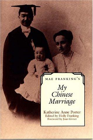 Mae Franking's My Chinese Marriage La revisión