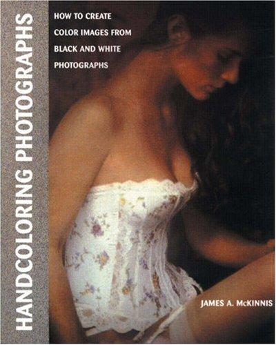 Handcoloring Photographs