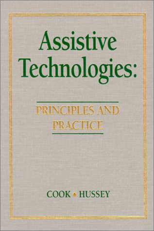 Assistive Technologies Principles And Practice By Albert M Cook