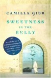 Sweetness In The Belly by Camilla Gibb