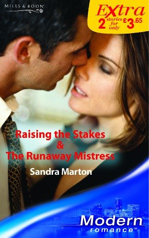 Raising The Stakes/The Runaway Mistress