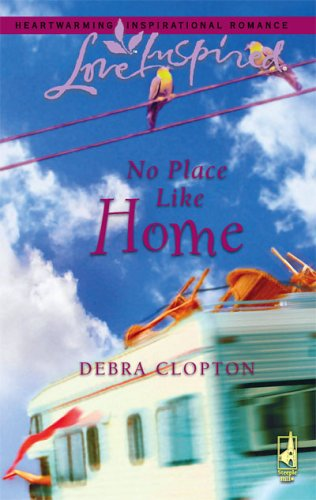 No Place Like Home by Debra Clopton