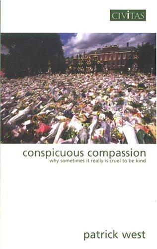 Descargue libros en línea gratuitos para kobo Conspicuous Compassion: Why Sometimes It Really Is Cruel to Be Kind