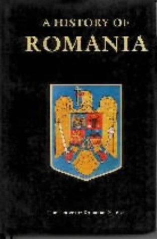 A History of Romania (Romanian Civilization Studies #7)