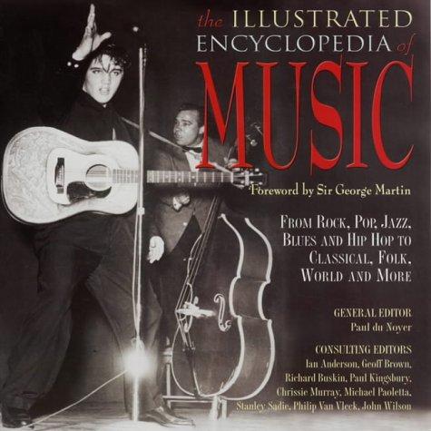 The Illustrated Encyclopedia Of Music FB2 iBook EPUB por Paul Du Noyer 978-1904041702