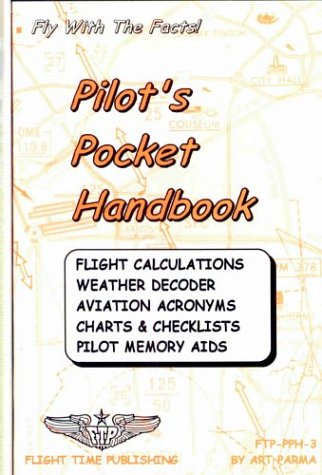 Descargas gratuitas de libros de texto completo Pilot's Pocket Handbook: Flight Calculations, Weather Decoder, Aviation Acronyms, Charts and Checklists, Pilot Memory AIDS