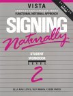 Signing Naturally, Level 2 by Cheri Smith