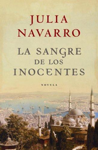 La sangre de los inocentes by Julia Navarro
