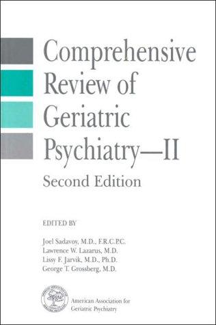Comprehensive Review Of Geriatric Psychiatry  Ii