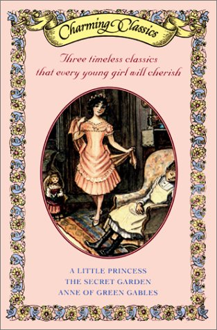 Charming Classics Box Set #1: A Little Princess / The Secret Garden / Anne of Green Gables