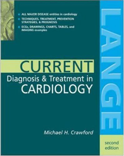 Current Diagnosis & Treatment In Cardiology by Michael H. Crawford