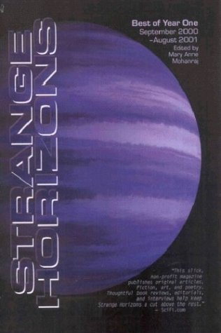 The Best of Strange Horizons: Year One