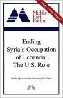 Ending Syria's Occupation Of Lebanon: The U.S. Role