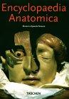 Encyclopædia Anatomica by Monika Von During