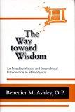 The Way Toward Wisdom: An Interdisciplinary and Intercultural Introduction to Metaphysics