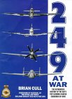 249 at War: The Authorised History of the RAF' S Top Claiming Squadron of WWII