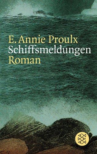 Schiffsmeldungen by Annie Proulx