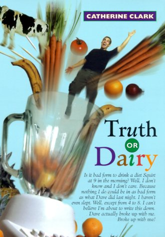 Truth or Dairy (Courtney Von Dragen Smith, #1)