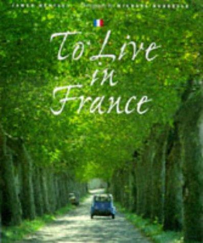 To Live in France Ebooks gratuitos en pdf para descargar
