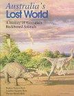 Australia's Lost World: A History of Australia's Backboned Animals
