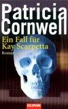 Ein Fall für Kay Scarpetta by Patricia Cornwell