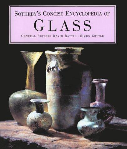 Sotheby's Concise Encyclopedia Of Glass por David Battie 978-1850296546 EPUB DJVU